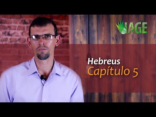 56 - Hebreus - Capítulo 5