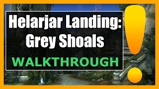 Helarjar Landing: Grey Shoals WoW | Azsuna World Quest Guide