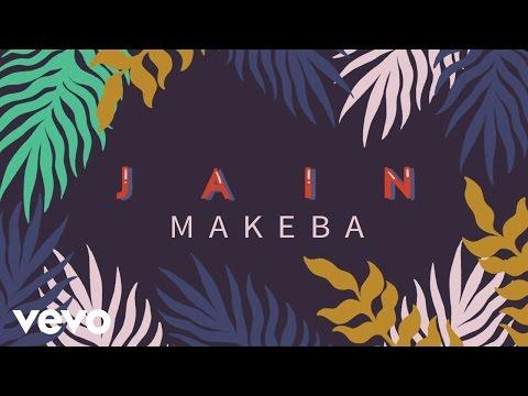 Jain - Makeba (Audio + paroles)