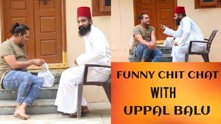 Funny Chit Chat With Uppal Balu || @PARESHAAN BOYS  || COMEDY TUB || Telugu latest videos ||