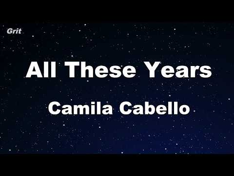 All These Years - Camila Cabello Karaoke 【No Guide Melody】 Instrumental