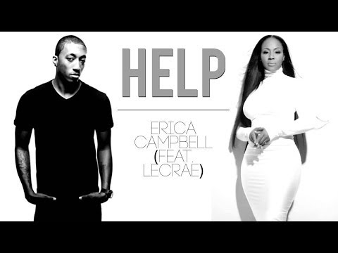 Erica Campbell Feat Lecrae Help Remix Youtube