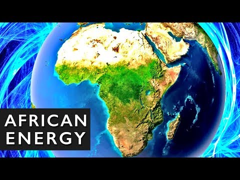Africa's Clean Energy Vision: Future MEGAPROJECTS