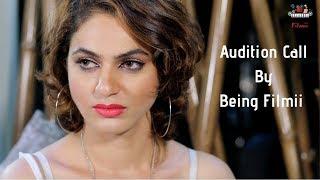 Audition Call | Being Filmii |  Hindi Short Film 2018 | Full HD