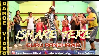 Ishare tere | dance cover | Guru Randhawa | Satya Sir Choreography | dance Addiction