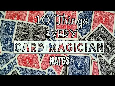 10 Things Every Card Magician Hates   Magic 'scool  