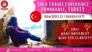 Solo Travel Experience - Pamukkale, Denizli