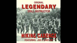 Hiking Cadence | Original Legendary Drill Instructor