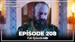 Mera Sultan - Episode 208  (Urdu Dubbed)
