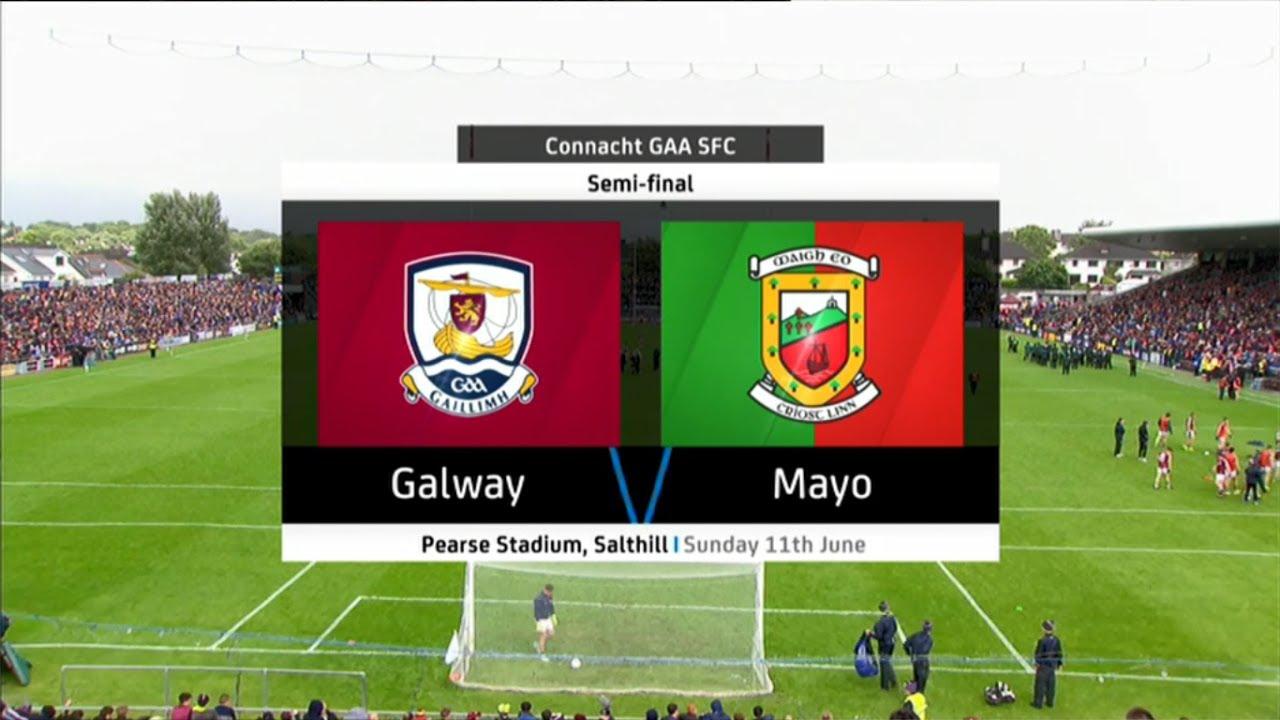 Galway v Mayo - Connacht Senior Football Championship 2017 - Semi ...