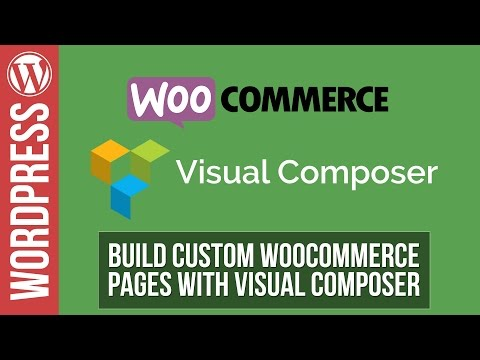 How to Build Awesome Woocommerce Pages with Visual Composer