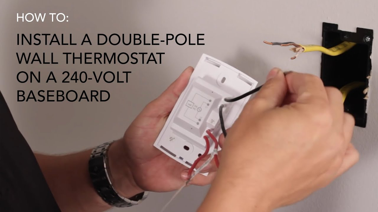 how to install wall thermostat double pole on 240v baseboard rh youtube com how to wire a wall thermostat wiring wall thermostat baseboard heater