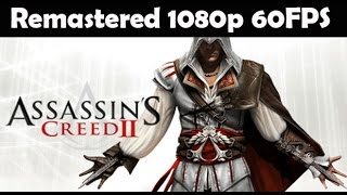 Assassin's Creed 2 Remastered All Cutscenes (Game Movie) Full Story 1080p 60FPS THE EZIO COLLECTION