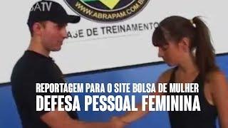 Erasmo Gomes -  Reportagem para o site Bolsa de Mulher, sobre defesa pessoal feminina