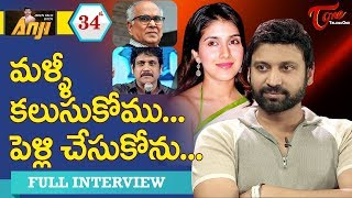 Hero Sumanth Exclusive Interview | Open Talk with Anji | #34 | Telugu Interviews