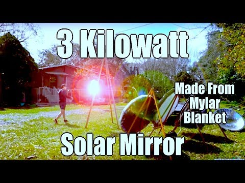 Parabolic Solar Array 3000 watt update three mirrors