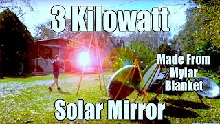 Parabolic Solar Array 3000 watt update three mirrors