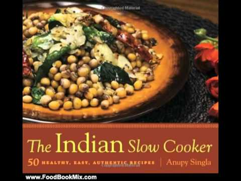 Easy raw food recipes cooking book review the indian slow cooker easy raw food recipes cooking book review the indian slow cooker 50 healthy easy authentic rec forumfinder Image collections