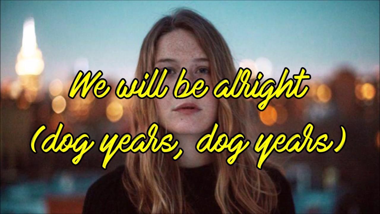 Dog Years Lyrics Maggie Rogers Youtube