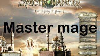 Spectromancer: Gathering of Power - Master mage - Single Duel 1