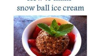 How To Make Snow Ball Ice Cream(easy Tasty And Healthy) ไอครีมหิมะ