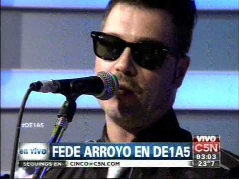 C5N - MUSICA EN VIVO:  FEDE ARROYO EN DE1A5