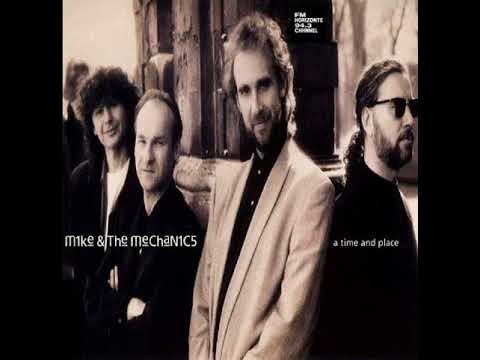 Mike & The Mechanics - A Time And Place (LYRICS)