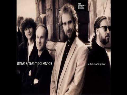 Mike & The Mechanics - A Time And Place (LYRICS)