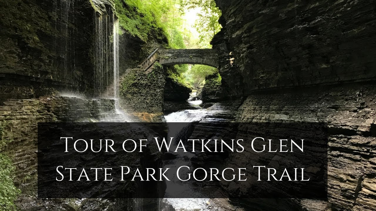 Tour of Watkins Glen State Park Gorge Trail Watkins Glen State Park Easy Walking Trail Waterfall Map on