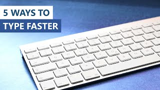 How To Type Faster | 2020 Edition
