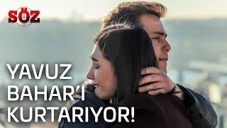 Söz | 29.Bölüm -  Yavuz,Bahar'ı Kurtarıyor!