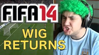 FIFA 14 - WIG OF RAGE!!!