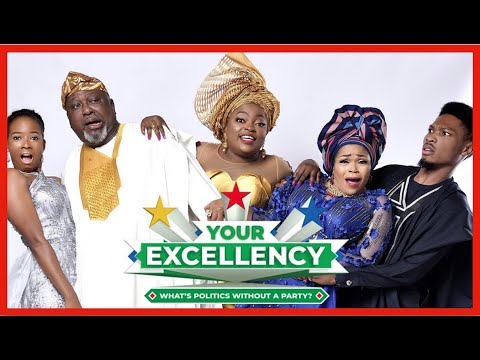 Download YOUR EXCELLENCY | FUNKE AKINDELE | NIGERIAN MOVIE REVIEW
