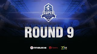 FIFA Online 4 Super League: Day 9 (21/09/2019)