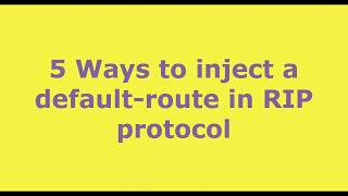 5 Different methods to inject a default route in RIP