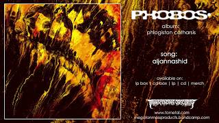 P.H.O.B.O.S. (France) - Aljannashid (Industrial Black/Doom Metal) Transcending Obscurity HD
