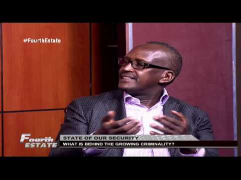 Fourth Estate: What is behind the growing criminality in the country?