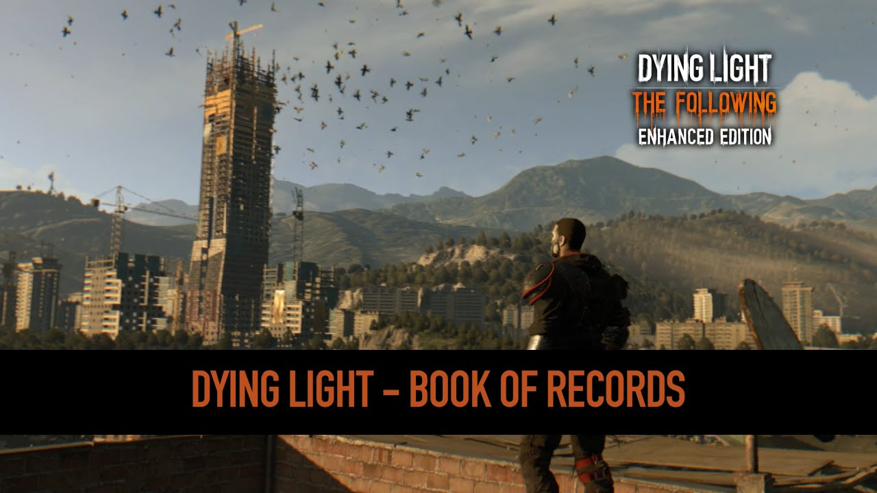 Dying Light | Book Of Records