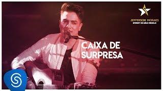 Jefferson Moraes - Caixa de Surpresa (Start in São Paulo) [Vídeo Oficial]
