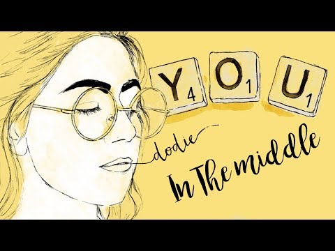 In The Middle Lyrics - dodie (
