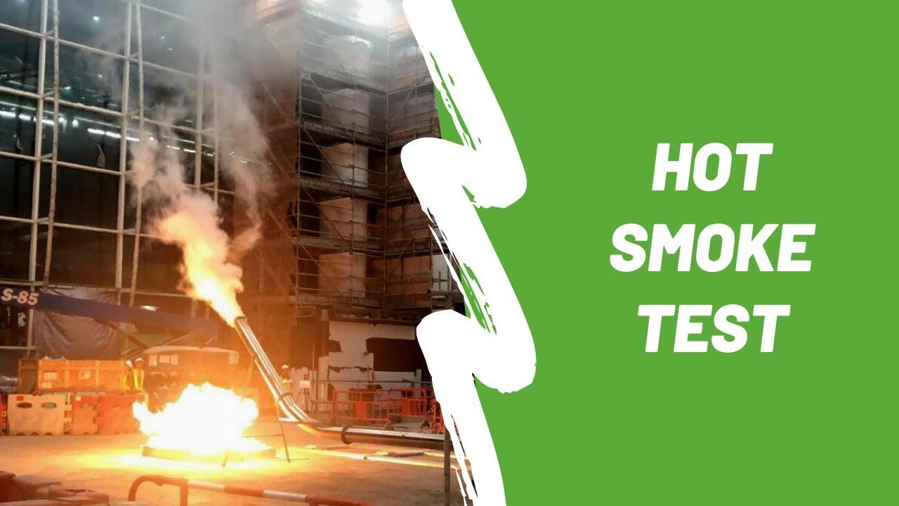 Smoke Vent - Hot Smoke Test