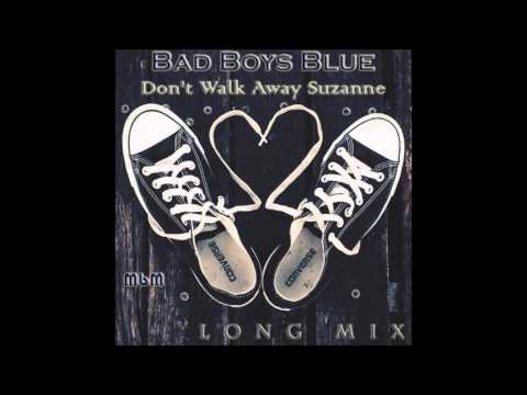 Bad Boys Blue - Don't Walk Away Suzanne Long Mix (mixed by Manaev)