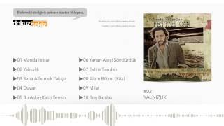 Fettah Can - Yalnızlık (Official Audio)