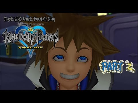 Kingdom Hearts (Part Two) | Those Who Game Further