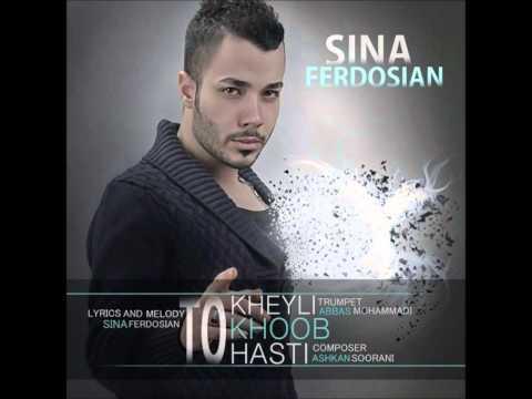 Sina Ferdosian-To kheyli khoob Hasti (2014)