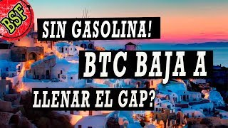 Bitcoin: TRAMPA! Cuando vuelve a subir? Amague para caer? Camino al GAP