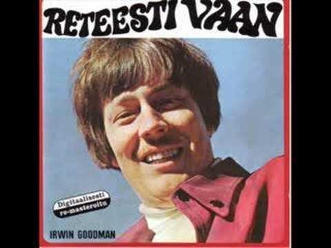Irwin Goodman - Reteesti vaan