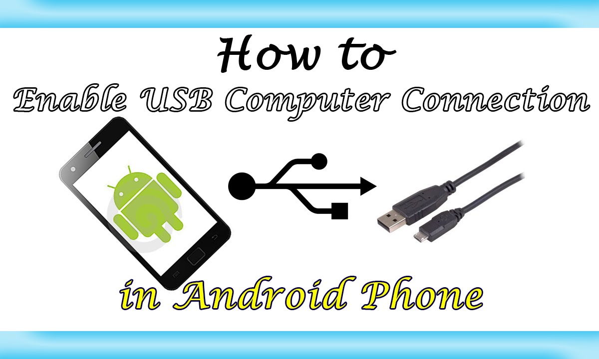 Enable Android Phone USB Computer Connection |Learn Howto| - YouTube