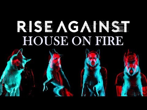 Rise Against - House On Fire (Wolves) Lyrics