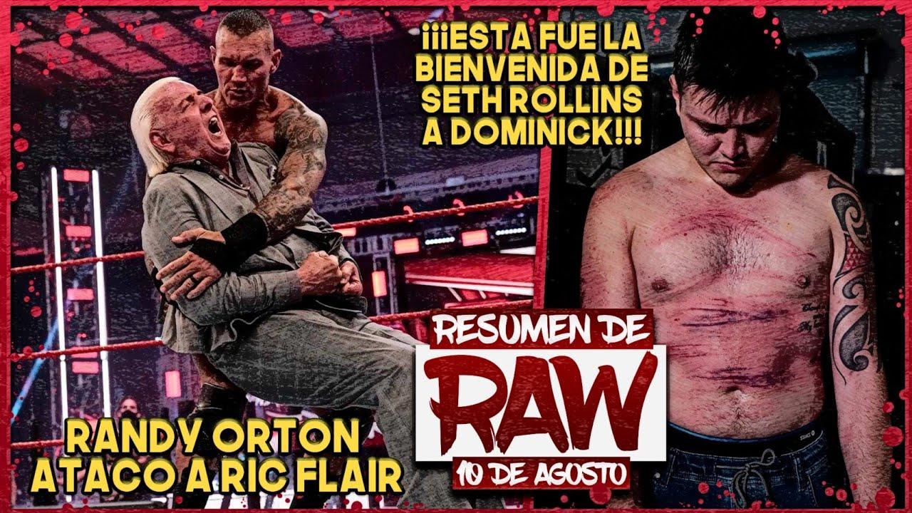 Resumen de Raw del 10 de Agosto del 2020: Randy Orton Atacó a Ric Flair y Seth Rollins a Dominick